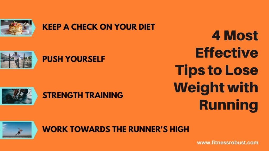 4 Most Effective Tips to Lose Weight with Running