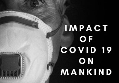 Impact of Covid 19 on Mankind