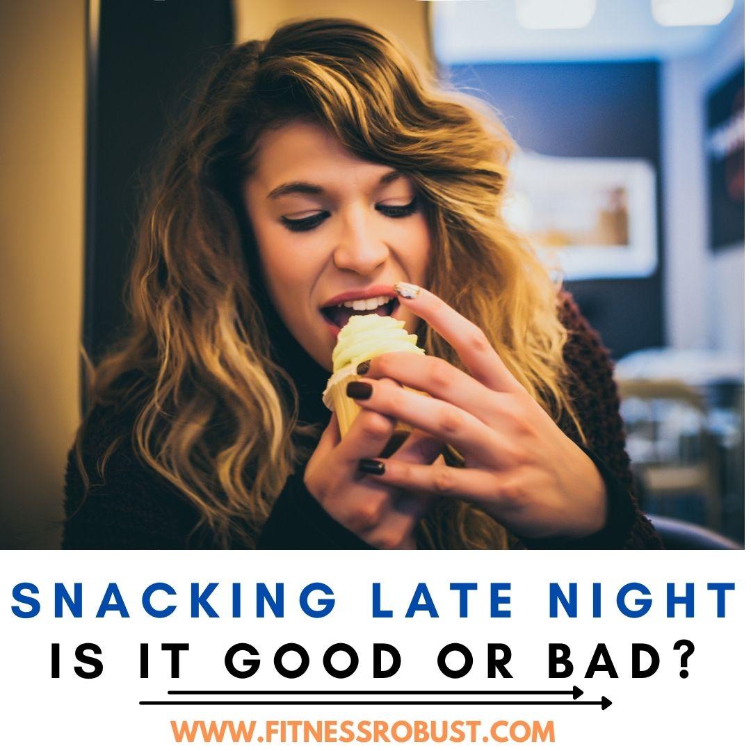 Eating Late at Night
