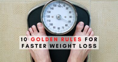 Golden Rules for Faster Weight Loss