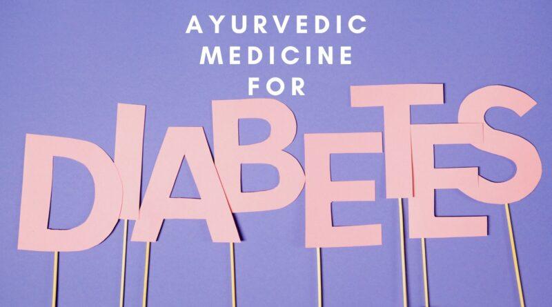 Ayurvedic Medicine for Diabetes