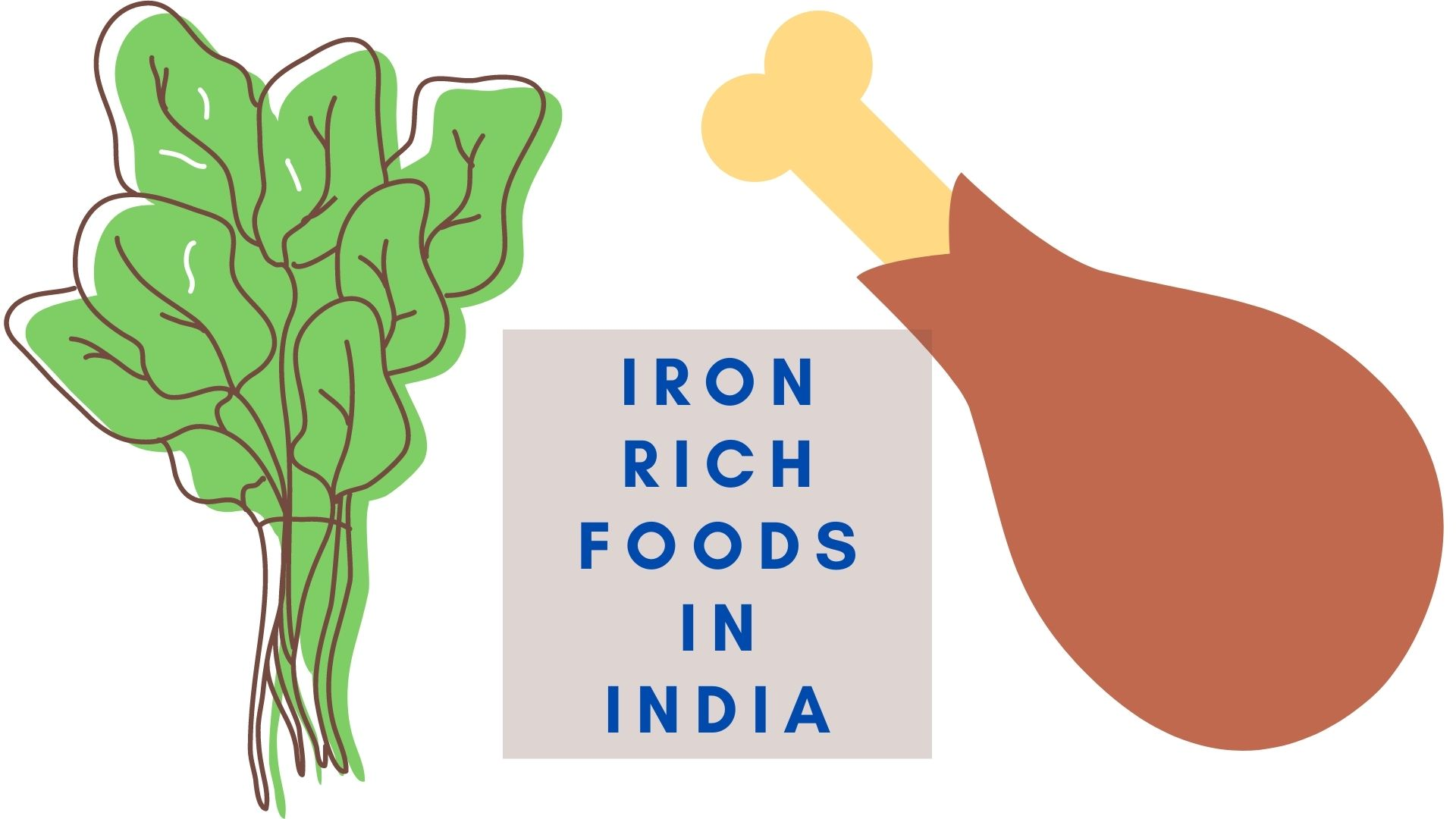 Iron Rich foods in India