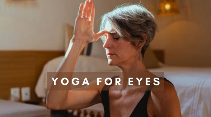 Yoga for Eyes
